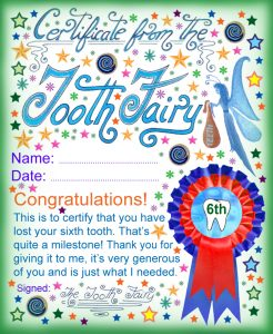 A certificate from the Tooth Fairy for a child who has lost his or her sixth Tooth