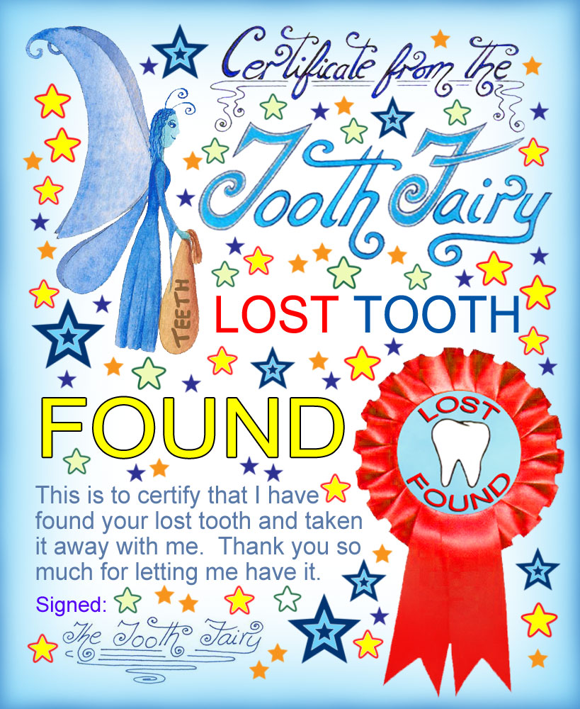 A certificate for a child who has lost his/her tooth, saying that the Tooth Fairy has found it.