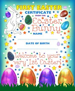 A certificate from the Easter Bunny welcoming a new baby to his or her first Easter