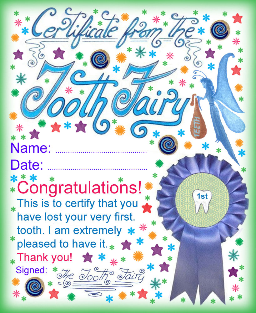 Tooth fairy certificate award for losing your very first tooth a certificate from the tooth fairy for a child who has lost his or her first spiritdancerdesigns Choice Image