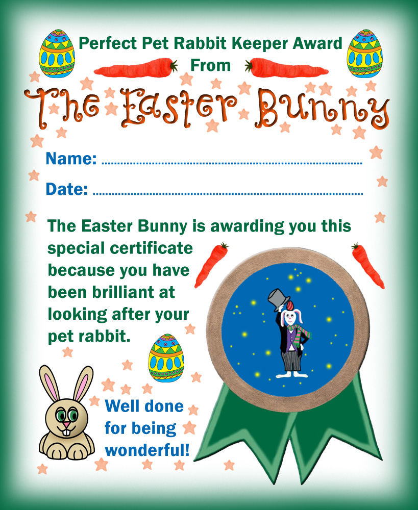 Easter bunny award for being a perfect pet rabbit keeper rooftop certificate from the easter bunny for a child who has looked after their pet rabbit spiritdancerdesigns