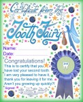 A certificate from the Tooth Fairy for a child who has lost his or her second Tooth