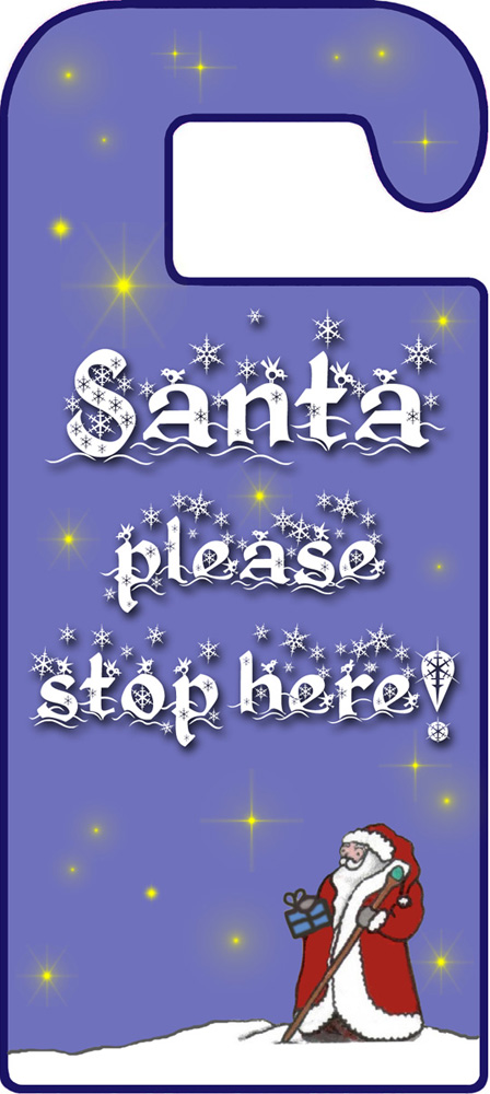 Door Hanger Santa Please Stop Here Rooftop Post Printables