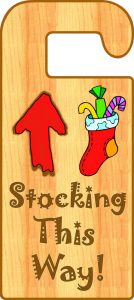 Christmas door hanger letting Santa know where to fill your stocking