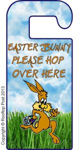 Door hanger asking the Easter Bunny to hop over here!