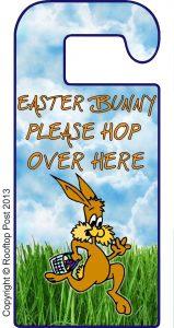 Door hanger asking the Easter Bunny to hop over here!