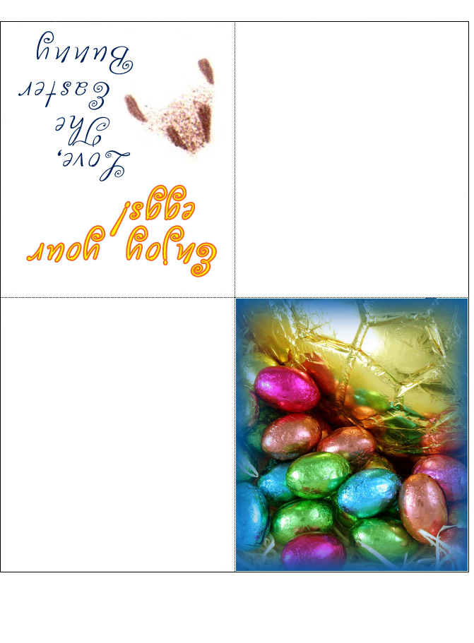 Four fold card from the Easter Bunny saying hope you enjoy your eggs