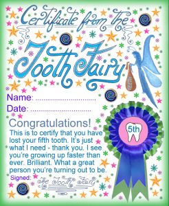 A certificate from the Tooth Fairy for a child who has lost his or her fifth Tooth