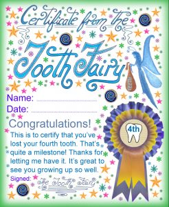A certificate from the Tooth Fairy for a child who has lost his or her fourth Tooth