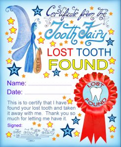A useful certificate from the Tooth Fairy for a child who has lost a tooth.