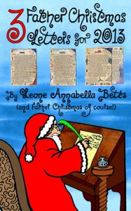 Three Father Christmas letters for 2013
