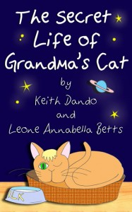"Kindle Ebook: ""The Secret Life of Grandma's Cat"""