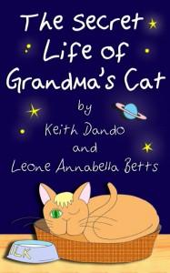 "Kindle Ebook: ""The Secret Life of Grandma's Cat"""