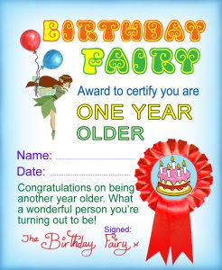 A certificate from the Birthday Fairy for being another year older
