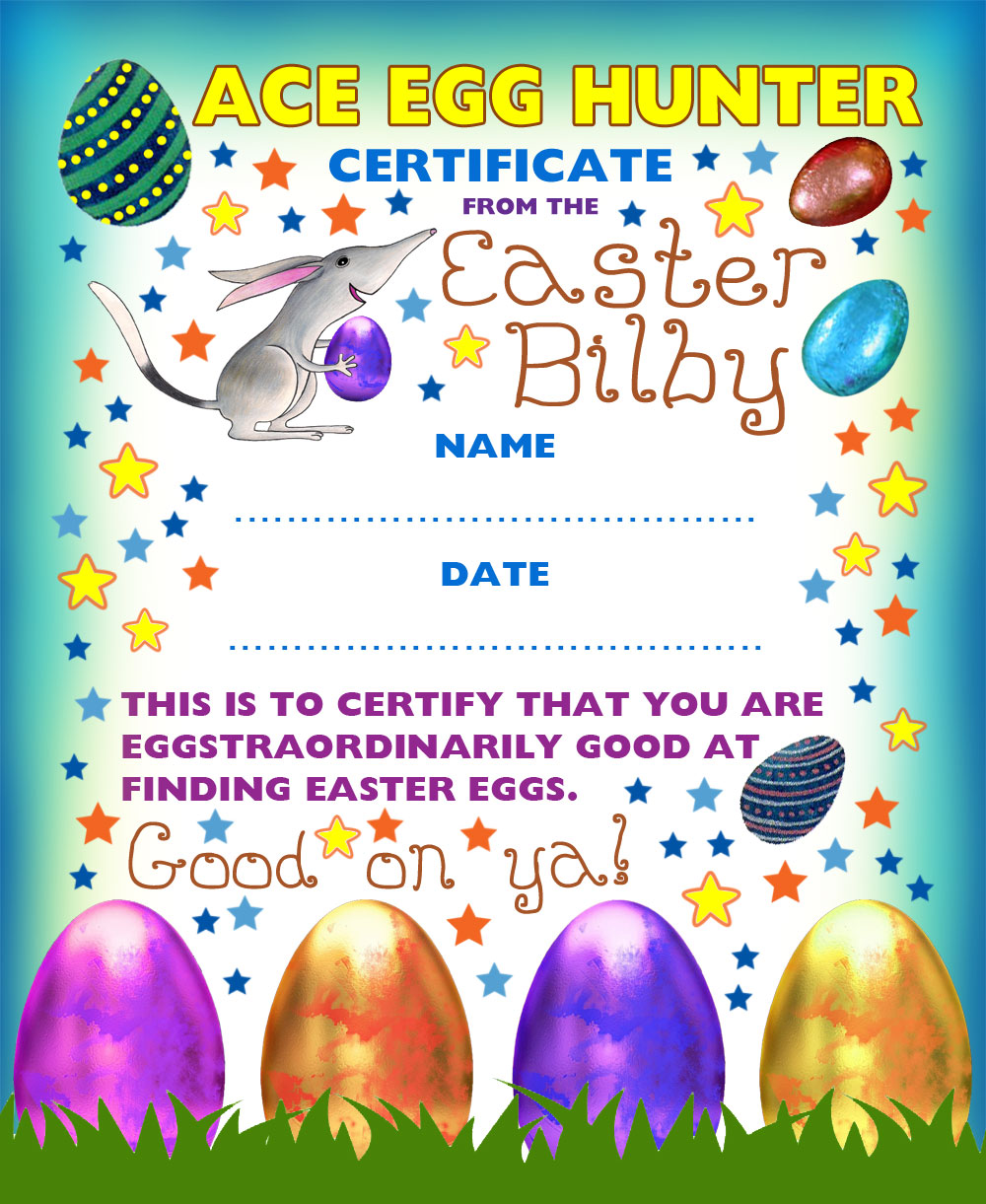 Ace egg hunter certificate from the Easter Bilby