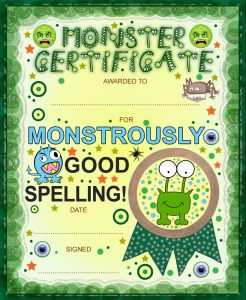 Monster certificate award for good spelling