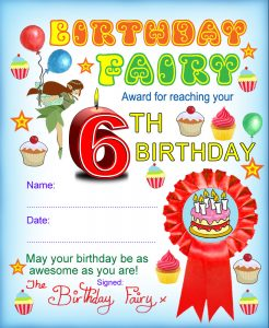 Award from the Birthday Fairy for reaching your sixth birthday