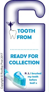 A printable door hanger from the Tooth Fairy which can be personalised by adding your child's name.