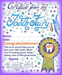 Tooth Fairy certificate to print for a child who has lost his or her 10th tooth.