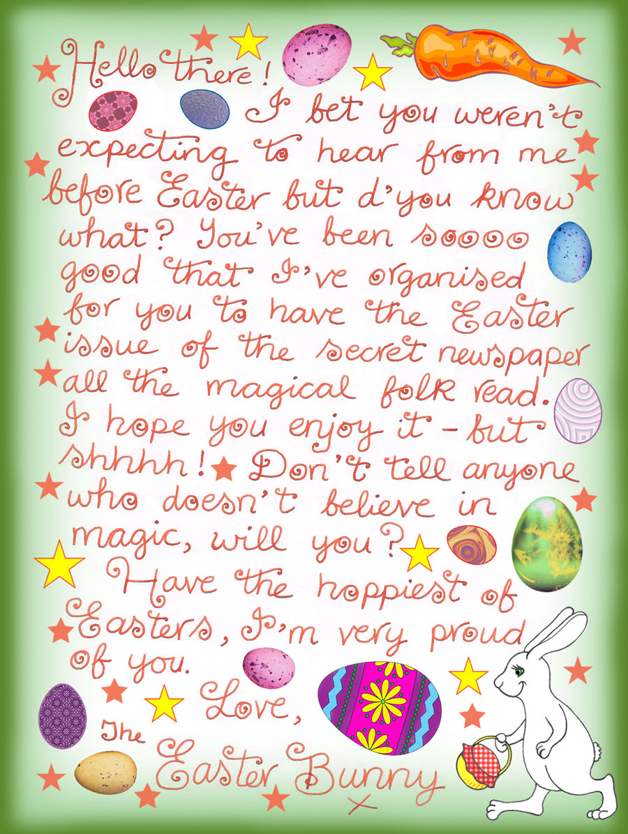This is a handwritten note from the Easter Bunny which has been written to go with out fairy newspaper, The Midnight Messenger. The idea is that you print out both before Easter.