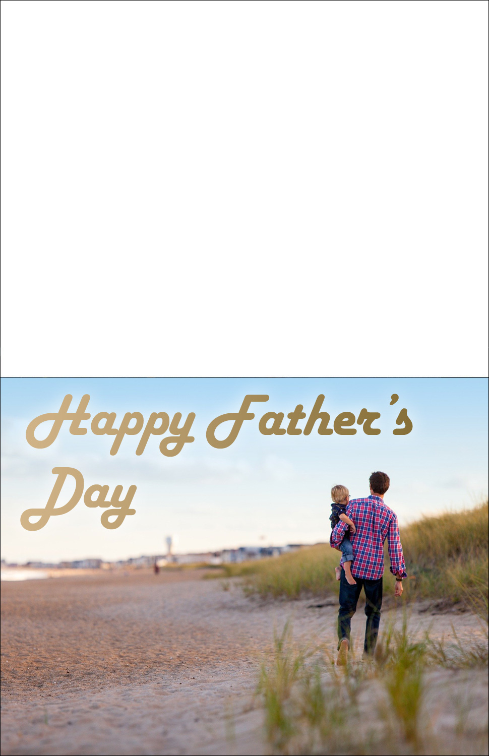 Printable card to say Happy Father's Day, showing a father walking along a beach carrying his child.