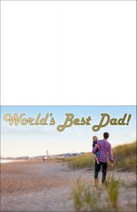 A printable card reading World's Best Dad, and picturing a father walking along a beach carrying his child.