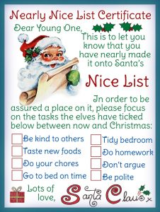 A certificate from Santa Claus telling a child he or she has nearly made it to the Nice List