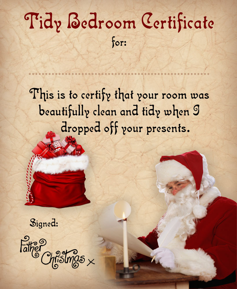 Certificate from Father Christmas to say well done for having a tidy bedroom, he noticed it when he dropped off the presents