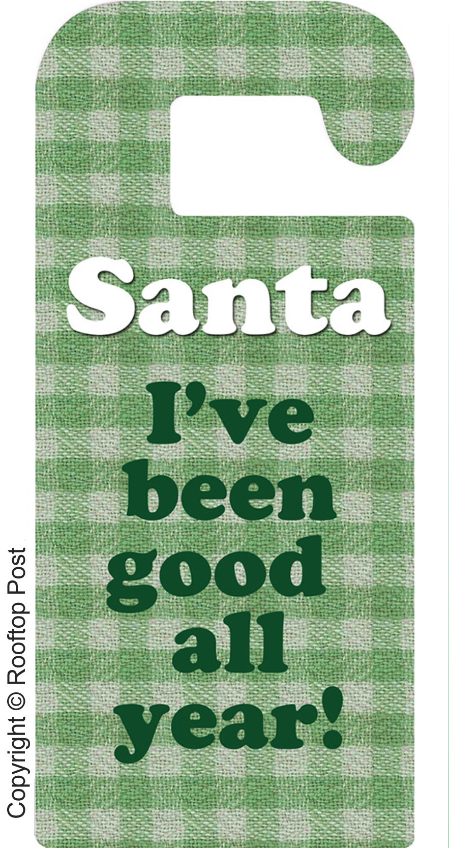 Printable door hanger for Christmas Eve letting Santa know you've been good all year